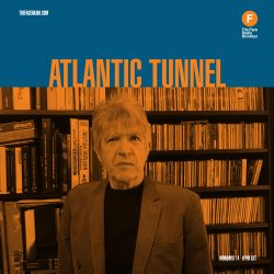 Atlantic Tunnel is Oh! Wot A Dream, Ed's two-hour melodic prog special.