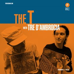 The T with Tre D'Ambrosia