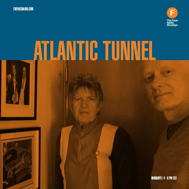 The Atlantic Tunnel with Ed n' Gaz