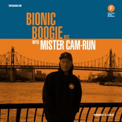 Bionic Boogie NYC with Mister Cam Run