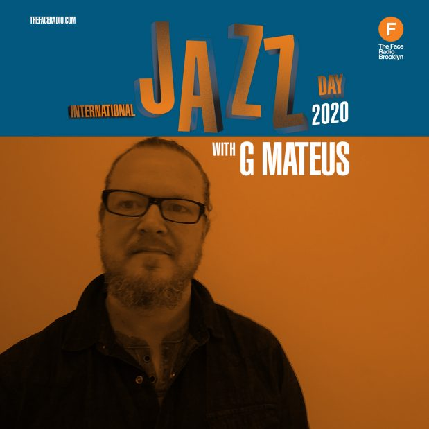 International Jazz Day 2020 with G Mateus