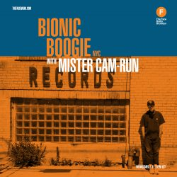 Bionic Boogie NYC with Mister Cam-Run