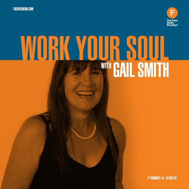 Work Your Soul with Gail Smith