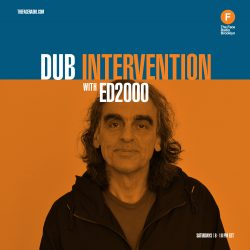 Dub Intervention with Ed2000