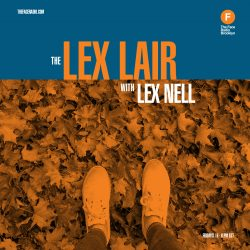 The Lex Lair with Lex Nell