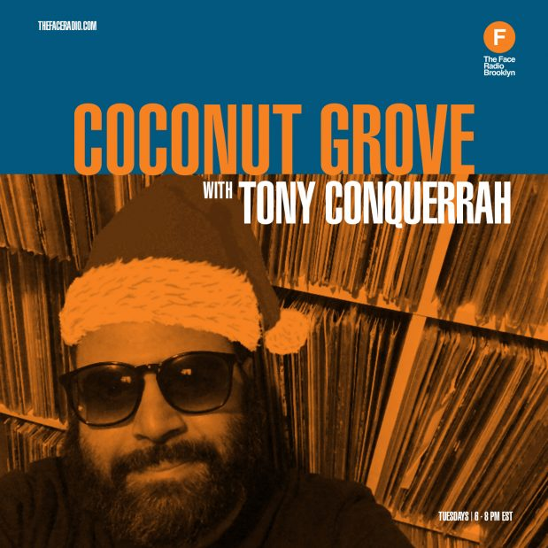 Coconut Grove with Tony Conquerrah