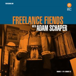 Freelance Fiends with Adam Schaper
