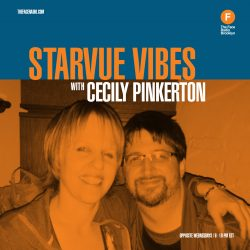 Starvue Vibes with Cecily Pinkerton