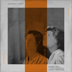 Mother May I with Eugene Tambourine & Tre D'Ambrocia