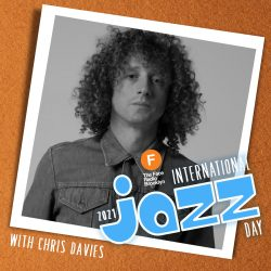 International Jazz Day 2021 with Chris Davies