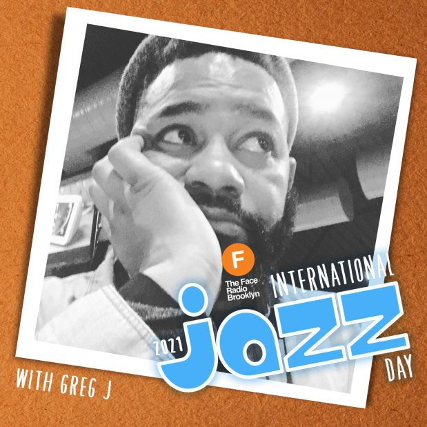 International Jazz Day 2021 with Greg J