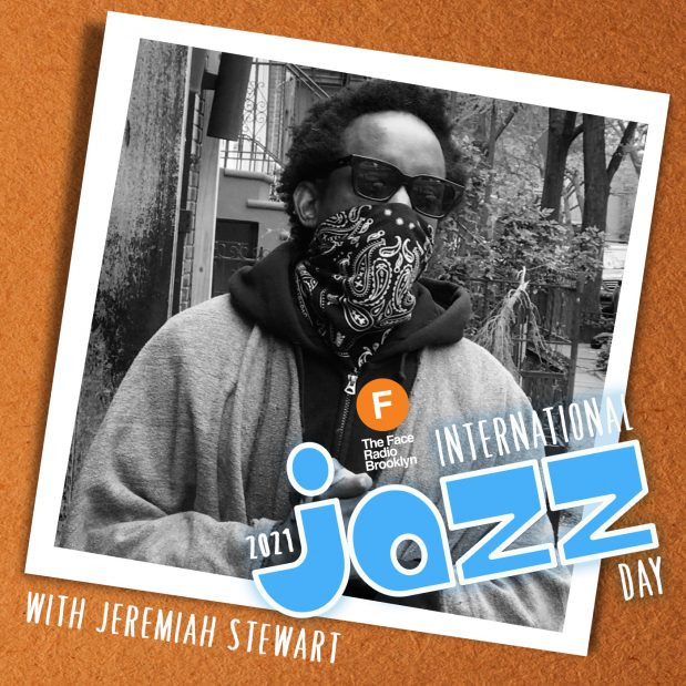 International Jazz Day 2021 with Jeremiah