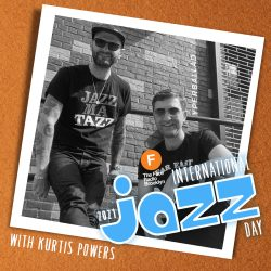 International Jazz Day 2021 with Kurtis Powers