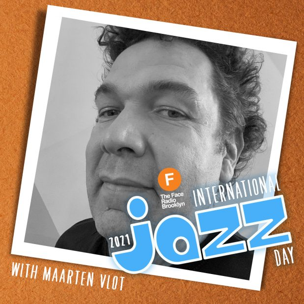 International Jazz Day 2021 with Maarten Vlot