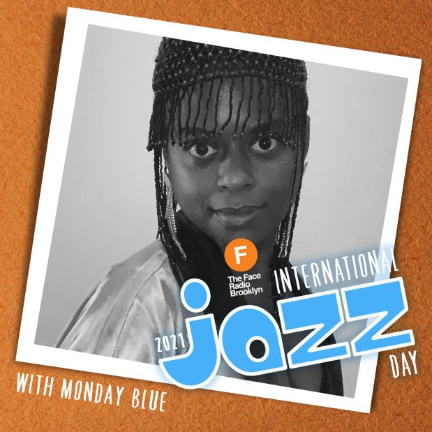 International Jazz Day 2021 with Monday Blue