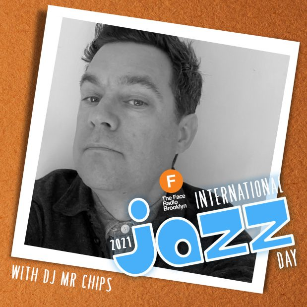 International Jazz Day 2021 with DJ Mr Chips
