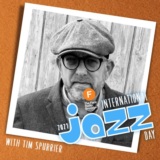 International Jazz Day 2021 with Tim Spurrier