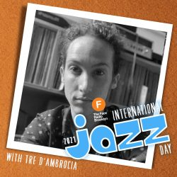 International Jazz Day 2021 Wake & Bake with Tre D'Ambrocia